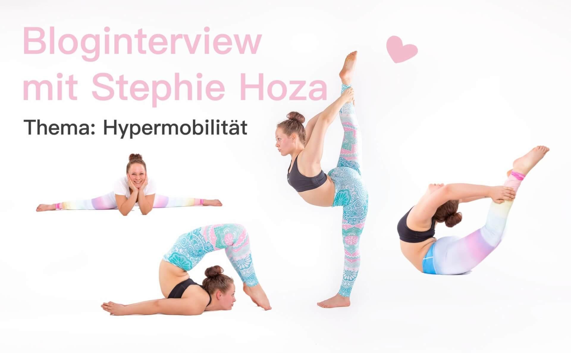 Bloginterview Stephie Hoza: Hypermobilität