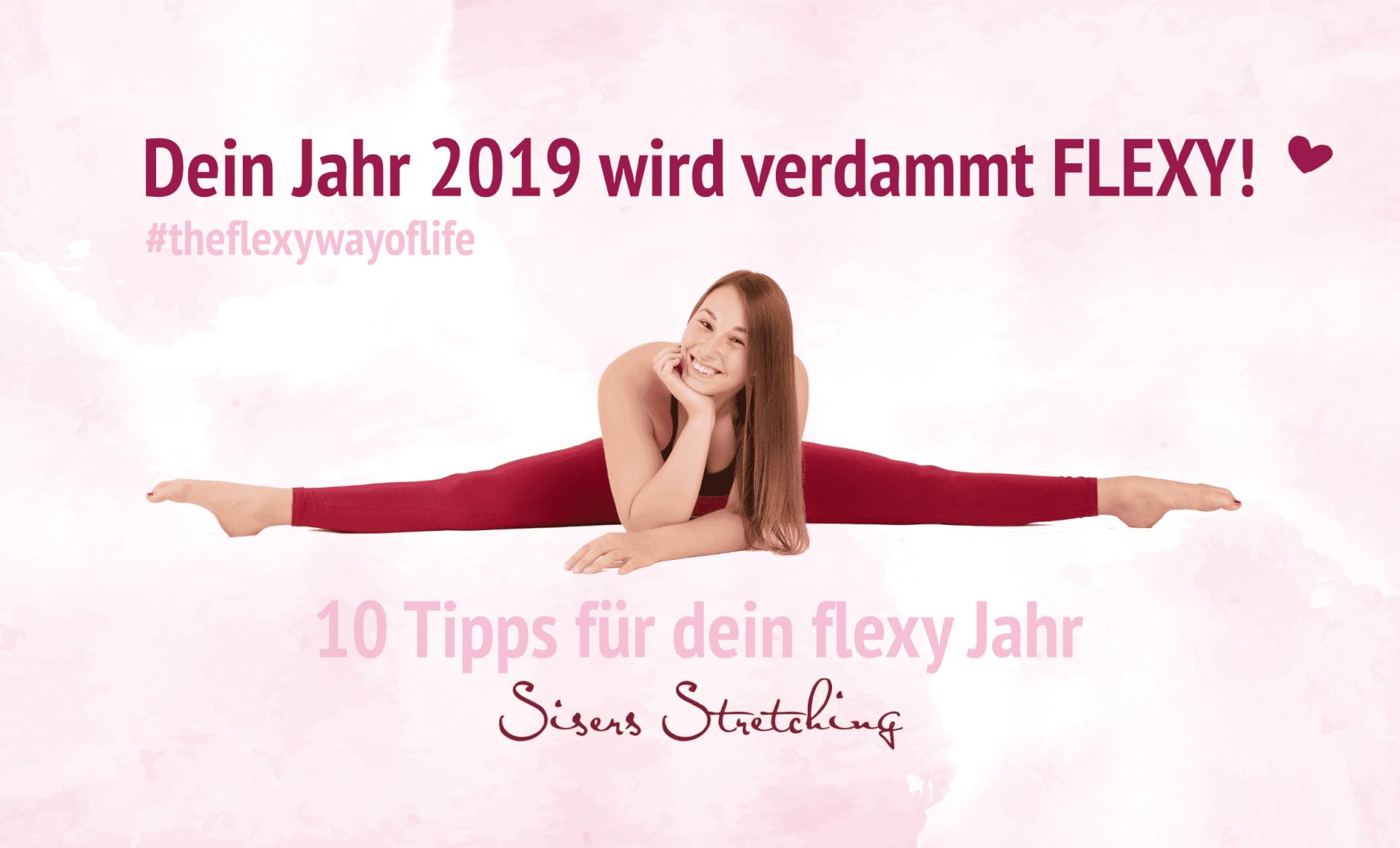 10 Tipps für dein flexy Jahr - Sisers Stretching